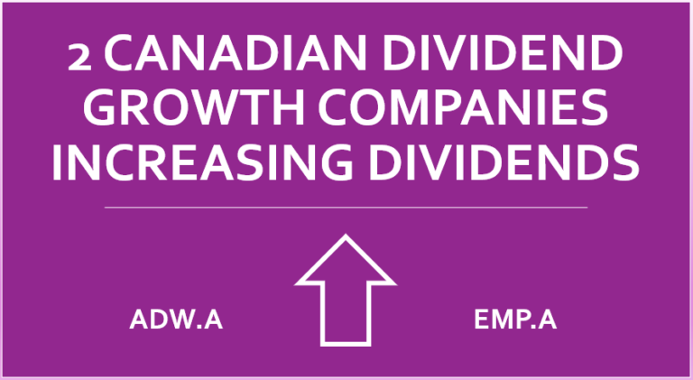 2 Canadian Dividend Growth Stocks Increasing Dividends